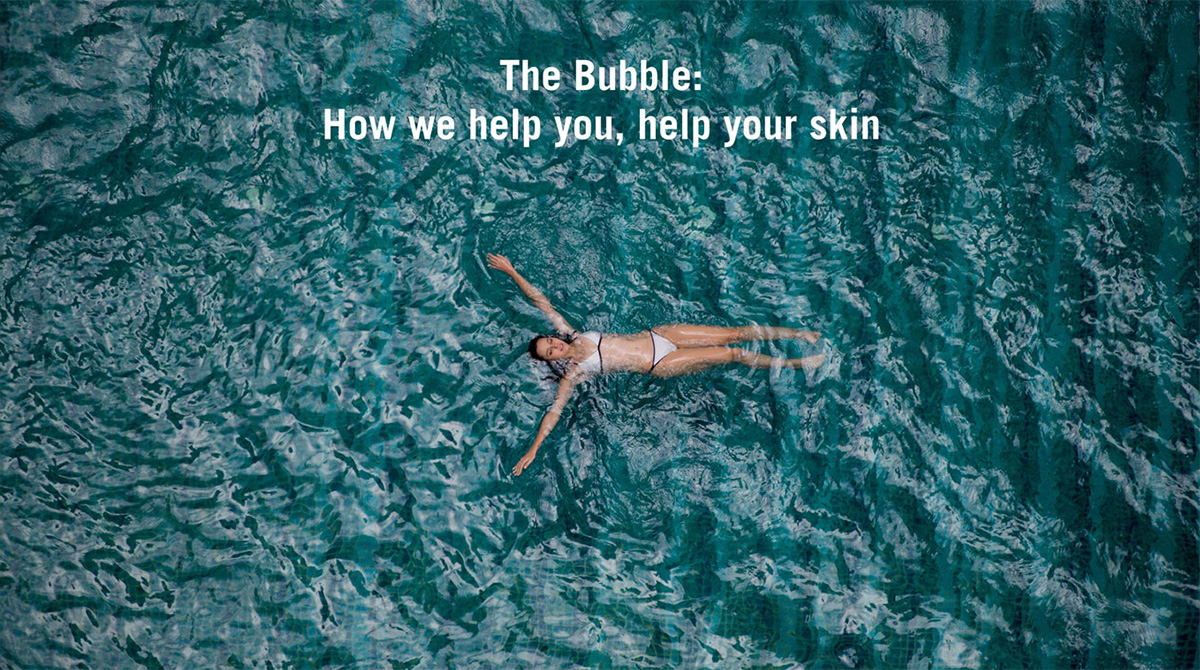 The bubble: How we help you, help your skin